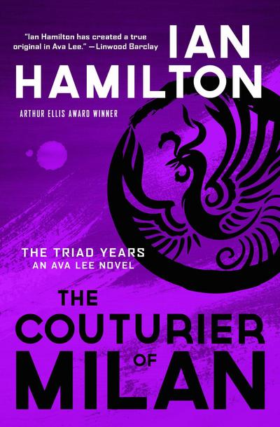 the-couturier-of-milan-the-triad-years-an-ava-lee-novel