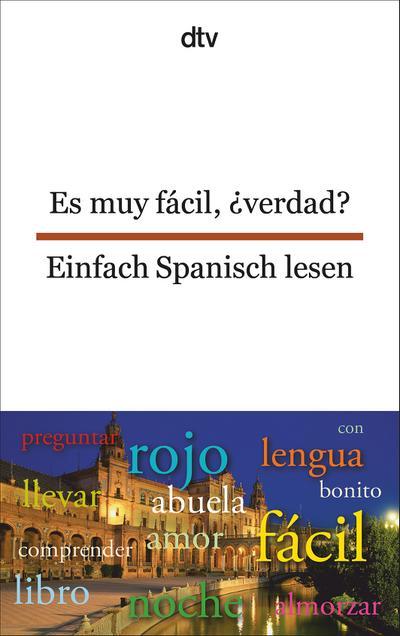 es-muy-facil-verdad-einfach-spanisch-lesen-dtv-zweisprachig-