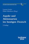 Aspekt und Aktionsarten im heutigen Deutsch