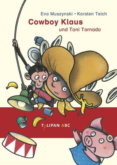 Cowboy Klaus und Toni Tornado: Band 7