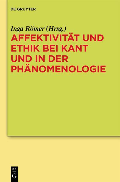 Affektivität und Ethik bei Kant und in der Ph ...