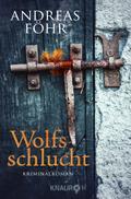 Wolfsschlucht: Kriminalroman (Ein Wallner & K ...