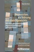Depression als Störung des Gleichgewichts: Wie eine personbezogene Depressionstherapie gelingen kann