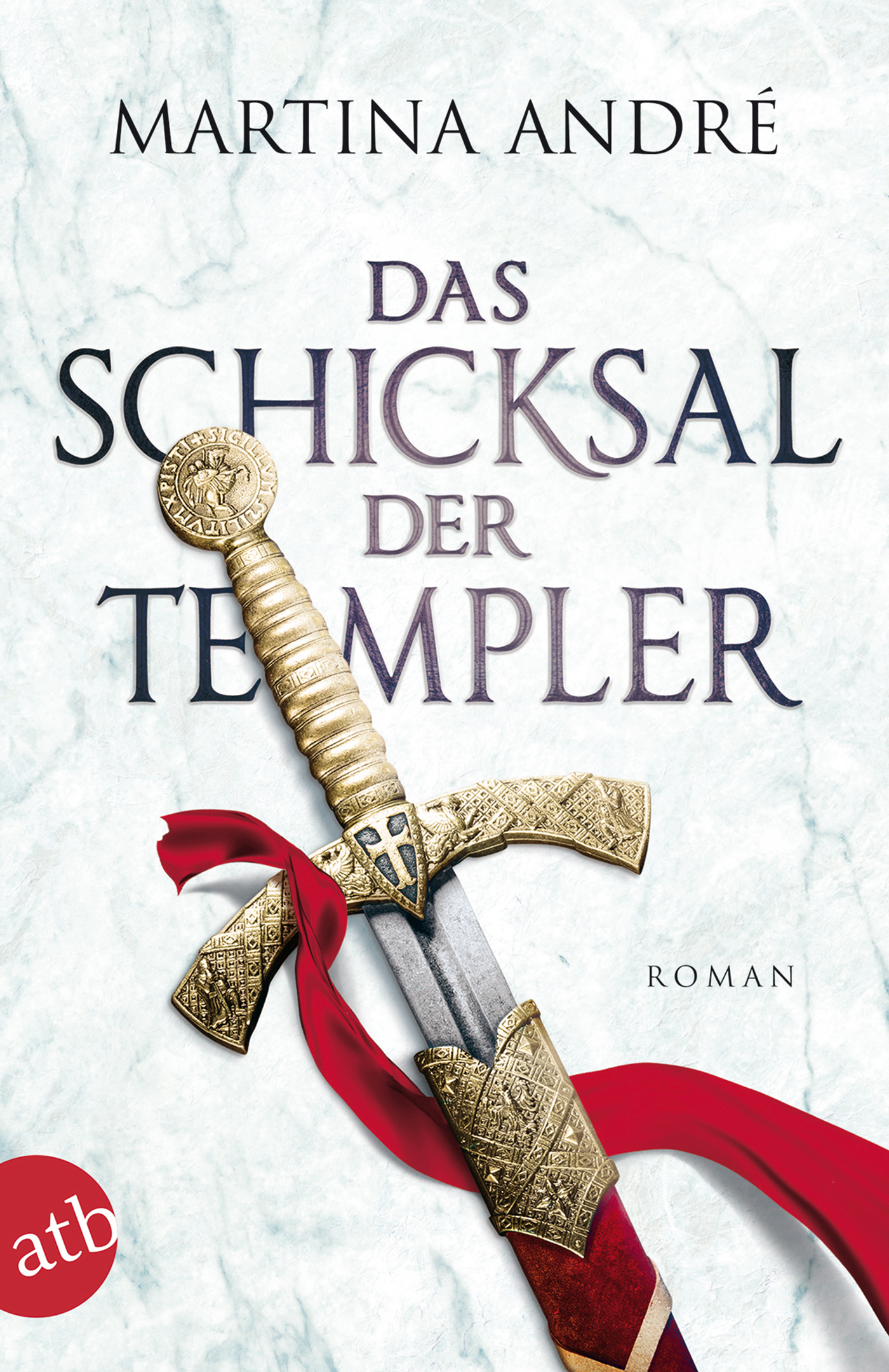 Das-Schicksal-der-Templer-Martina-Andre