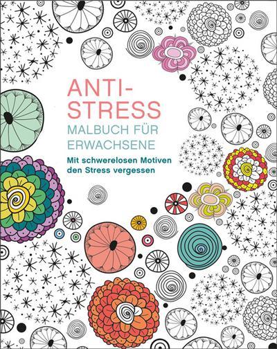 Malen und entspannen: Anti-Stress