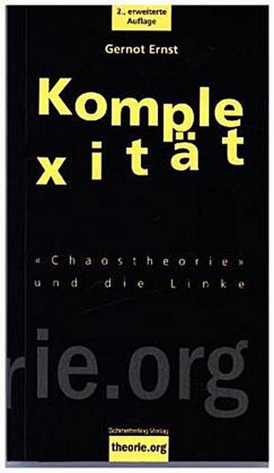 Komplexität: «Chaostheorie» und die Linke (theorie.org)