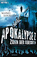 Apokalypse Z - Zorn der Gerechten: Roman