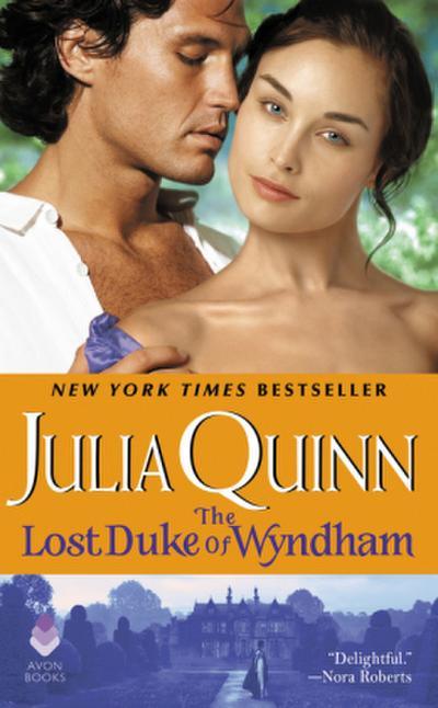 The Lost Duke of Wyndham (Two Dukes of Wyndham) - Avon - Taschenbuch, Englisch, Julia Quinn, ,