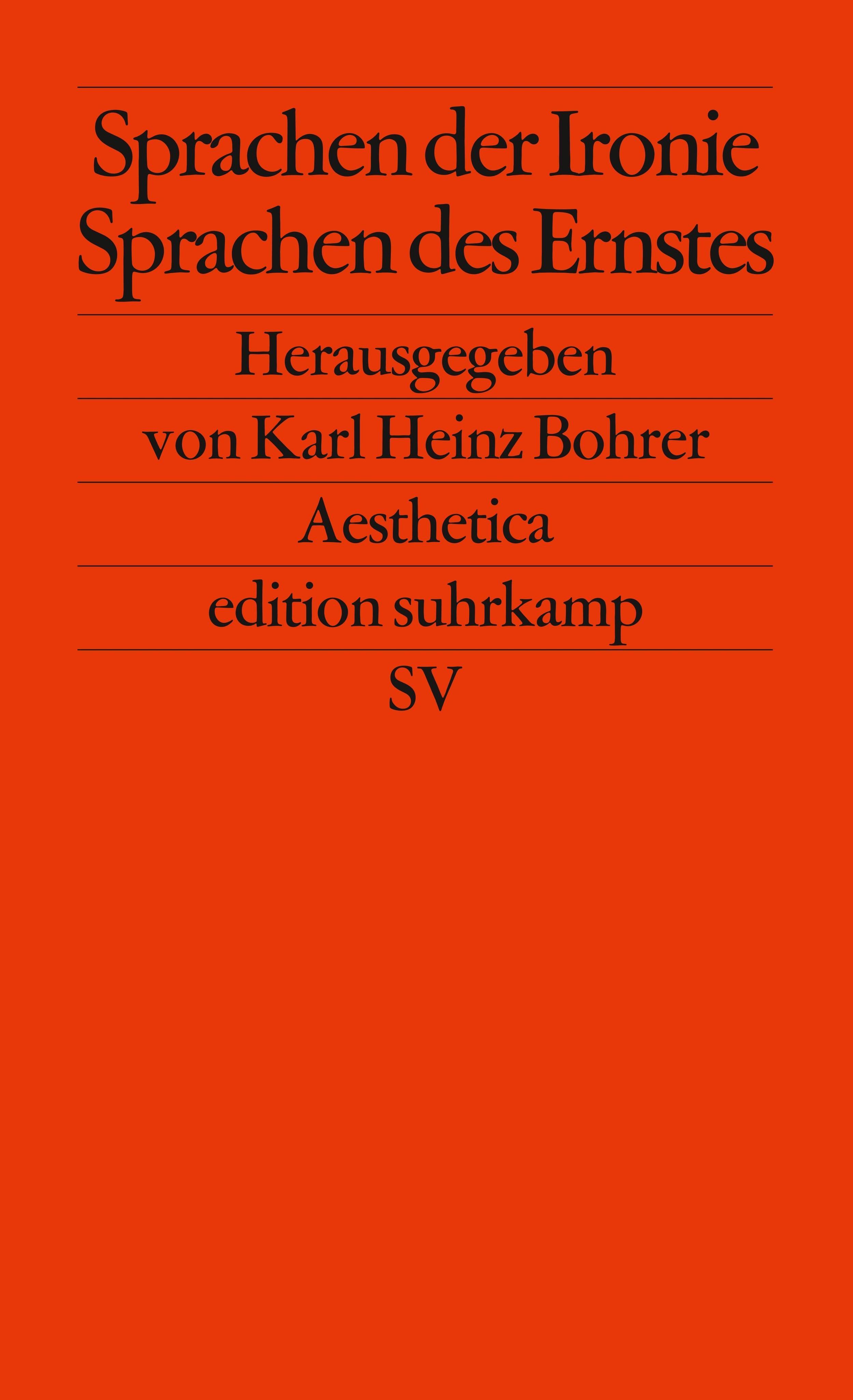 Karl-Heinz-Bohrer-Sprachen-der-Ironie-Sprachen-des-Ernst-9783518120835