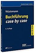 Buchführung case by case (Betriebs-Berater St ...