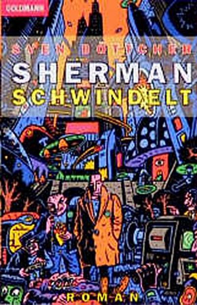 sherman-schwindelt