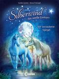 Silberwind, das weiße Einhorn - Der verzauber ...