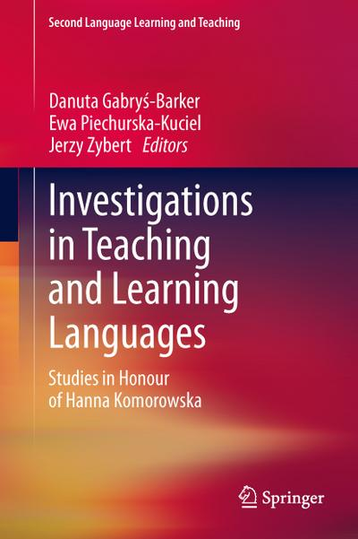 investigations-in-teaching-and-learning-languages-studies-in-honour-of-hanna-komorowska-second-lan
