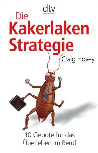 die-kakerlaken-strategie-10-gebote-fur-das-uberleben-im-beruf
