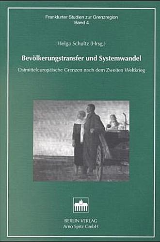 Bevölkerungstransfer und Systemwandel Helga Schultz