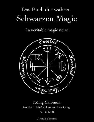 Das Buch der wahren schwarzen Magie: La véritable magie noire - Books On Demand - Taschenbuch, Deutsch, Iroé Grego, La véritable magie noire, La véritable magie noire