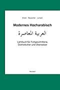 Modernes Hocharabisch: Lehrbuch für Fortgesch ...