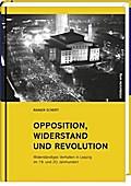 Opposition, Widerstand und Revolution: Widers ...
