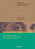 Der jugendliche Einstein und Aarau
