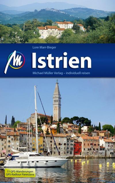 Istrien: Reiseführer mit vielen praktischen Tipps.