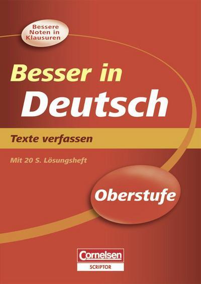 besser-in-der-sekundarstufe-ii-deutsch-texte-verfassen-neubearbeitung-ubungsbuch-mit-separatem