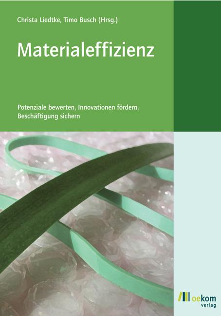 Materialeffizienz, Christa Liedke