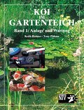 Koi im Gartenteich. Anlage und Wartung