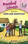 Ponyhof Liliengrün - Julia und Junimond: Band ...