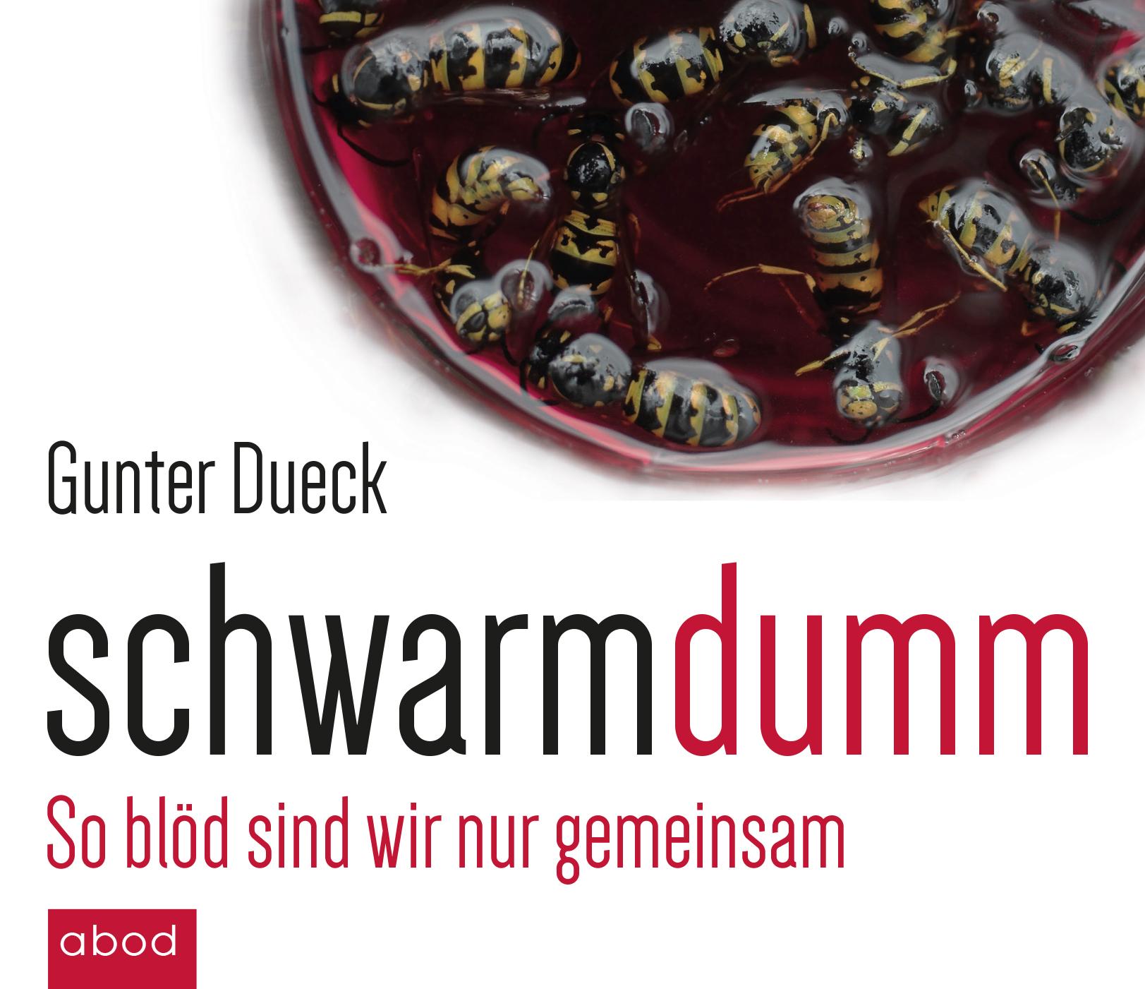 Schwarmdumm Gunter Dueck