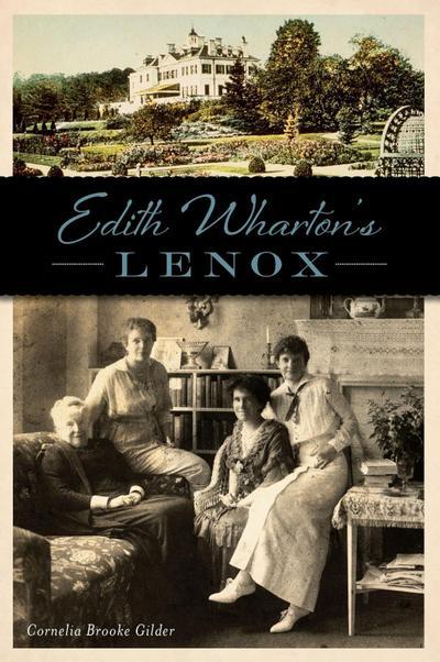 Edith Wharton`s Lenox