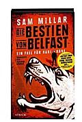 Die Bestien von Belfast: Ein Fall für Karl Ka ...
