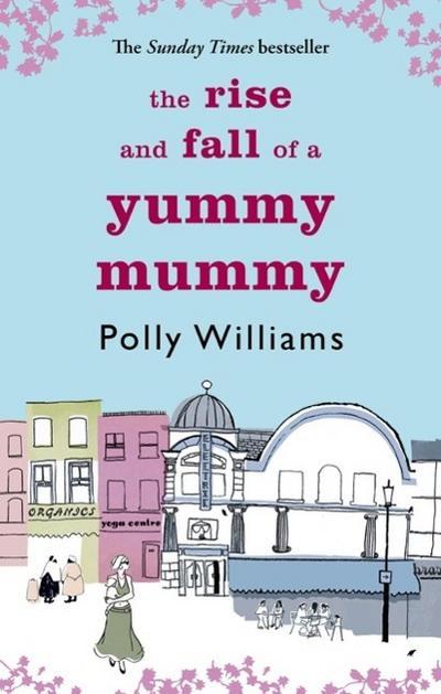 Rise And Fall Of A Yummy Mummy