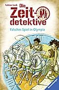 Die Zeitdetektive, Band 10: Falsches Spiel in ...