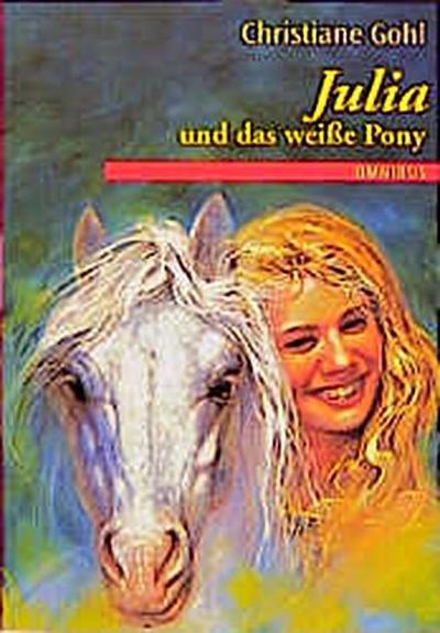 julia-und-das-wei-e-pony-ab-10-jahre
