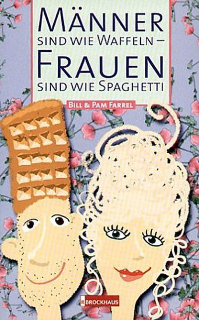manner-sind-wie-waffeln-frauen-sind-wie-spaghetti-warum-ihr-partner-anders-ist-und-sie-auch