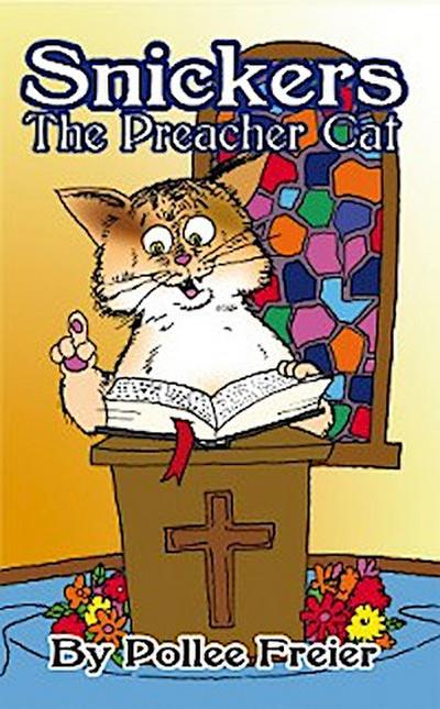 Snickers, the Preacher Cat.