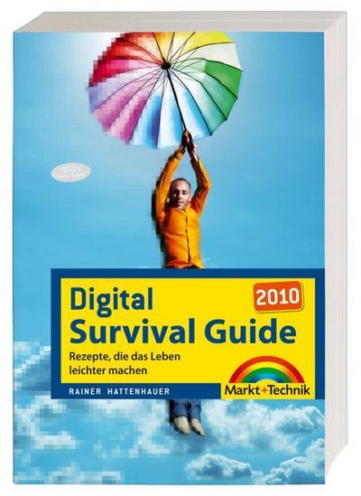 digital-survival-guide-2010-kniffe-tricks-schrittanleitungen-zum-digitalen-alltag-und-lifestyle-