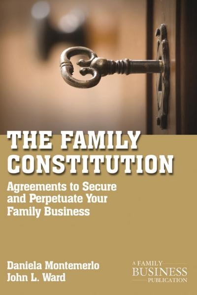 the-family-constitution-agreements-to-secure-and-perpetuate-your-family-and-your-business-a-family
