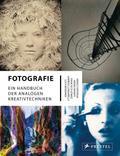 Fotografie: Ein Handbuch der analogen Kreativ ...