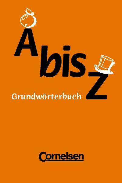 von-a-bis-zett-neue-rechtschreibung-worterbuch-ab-klasse-5