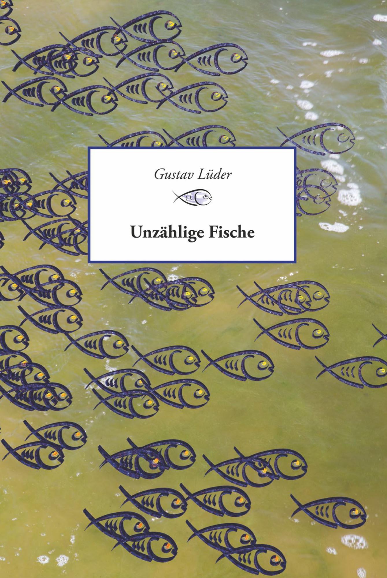 Unzaehlige-Fische-Gustav-Lueder