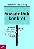 Sozialethik konkret: Werkbuch für Schule, Gem ...