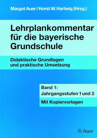 lehrplankommentar-fur-die-bayerische-grundschule-bd-1-jahrgangsstufen-1-und-2