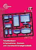 """Tabellenbuch Informations-, System- und Automatisierungstechnik mit Formelsammlung """"Formeln Informations- und Systemtechnik"""""""