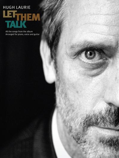 Hugh Laurie: Let Them Talk (PVG)