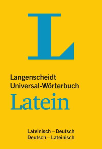 langenscheidt-universal-worterbuch-latein-mit-kurzgrammatik-latein-lateinisch-deutsch-deutsch-lat