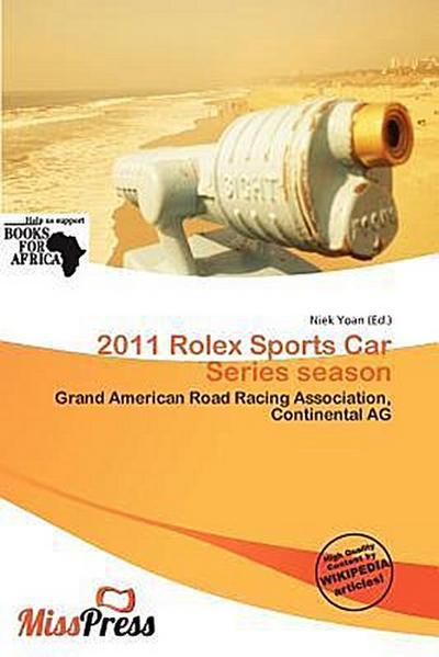 2011 ROLEX SPORTS CAR SERIES S