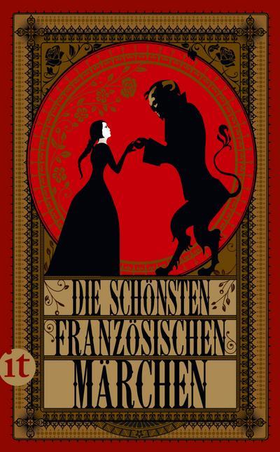 Die schönsten französischen Märchen (insel taschenbuch)