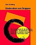 Moderation von Gruppen: Der Praxisleitfaden f ...