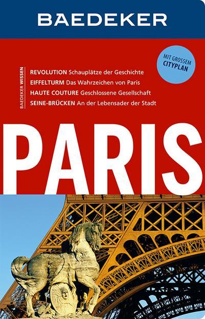 Baedeker Reiseführer Paris: mit GROSSEM CITYPLAN